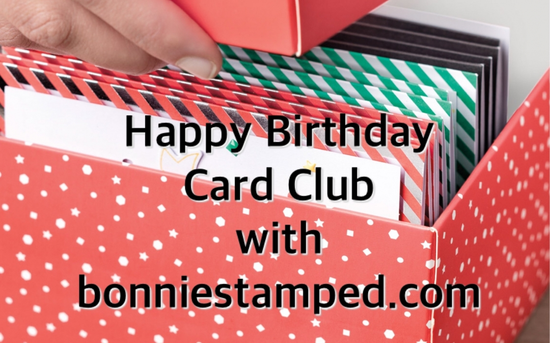Want to join my Happy Birthday Card Club?