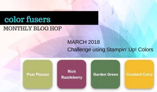 #colorfusers #monthlybloghop #march2018 #bonniestamped #stampinup