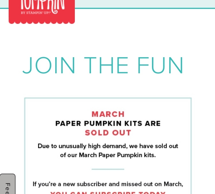PAPER PUMPKIN MARCH KITS ARE SOLD OUT