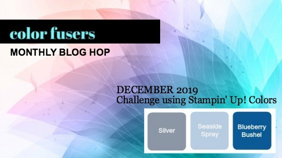 Color Fusers Blog Hop December 2019