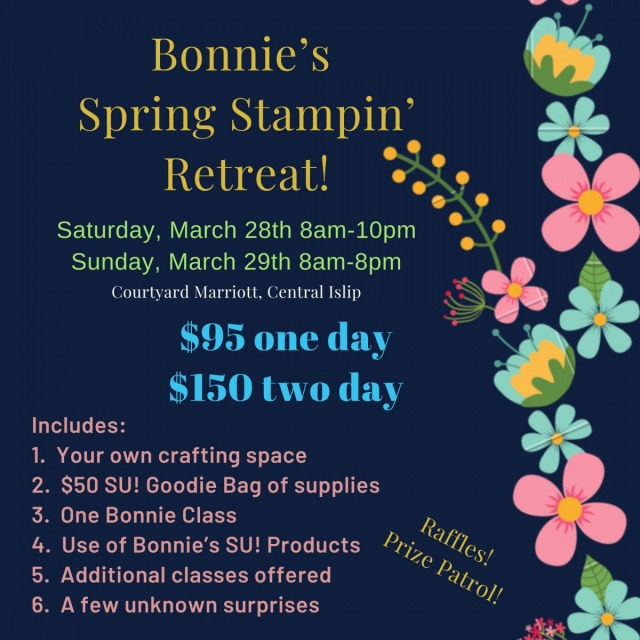 Bonnie's Spring Stampin' Retreat